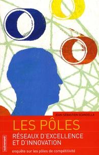 Les pôles, réseaux dexcellence et dinnovation - Enquête sur les pôles de compétitivité.pdf