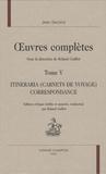 Jean Second et Roland Guillot - Oeuvres complètes - Tome 5 : Itineraria (carnets de voyage) correspondance.