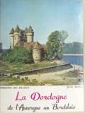Jean Secret - La Dordogne - De l'Auvergne au Bordelais.