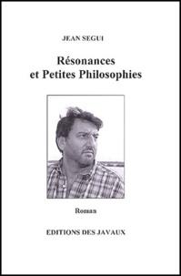 Jean Segui - Résonances et petites philosophies.