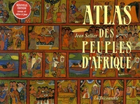 Jean Sellier - Atlas des peuples d'Afrique.