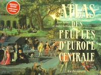 Jean Sellier et André Sellier - Atlas des peuples d'Europe centrale.