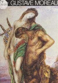 Jean Selz et E. Irving Blomstrann - Gustave Moreau.