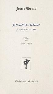 Jean Sénac et Jean Pélégri - Journal Alger - Janvier-juillet 1954.