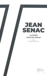Jean Sénac - Le soleil sous les armes.
