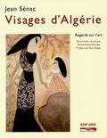 Jean Sénac - Visages d'Algérie - Regards sur l'art.