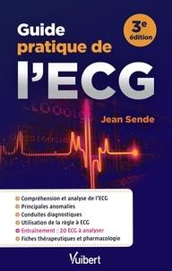 Guide pratique de l'ECG - Jean Sende pdf epub
