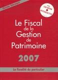 Jean Séraqui - Le Fiscal de la Gestion de Patrimoine - La fiscalité du particulier.