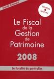 Jean Séraqui - Le Fiscal de la Gestion de Patrimoine - La fiscalité du particulier. 1 Cédérom