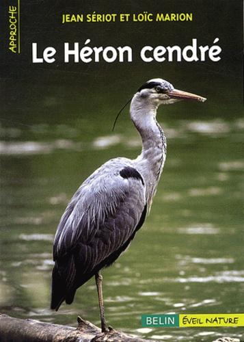 Jean Sériot et Laurence Marion - Le héron cendré.