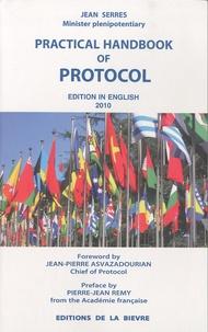 Jean Serres - Practical Handbook of Protocol.