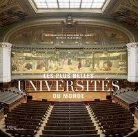 Jean Serroy et Guillaume de Laubier - Les plus belles universités du monde.