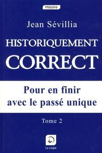 Deedr.fr Historiquement correct - Pour en finir avec le passé unique, Tome 2 Image