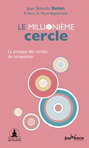 Deedr.fr Le millionième cercle - La pratique des cercles de compassion Image