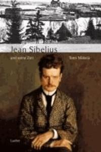 Jean Sibelius und seine Zeit.