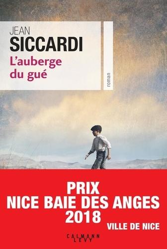 Jean Siccardi - L'auberge du gué.