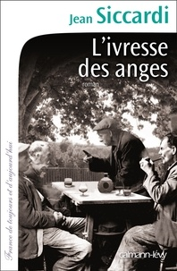Jean Siccardi - L'Ivresse des anges.