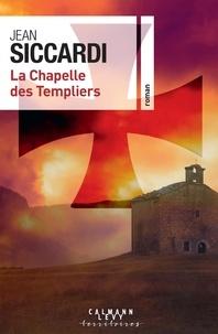Jean Siccardi - La chapelle des Templiers.