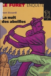 Jean Siccardi - La nuit des abeilles.