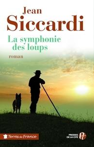 Jean Siccardi - La symphonie des loups.