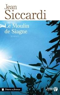 Jean Siccardi - Le moulin de Siagne.