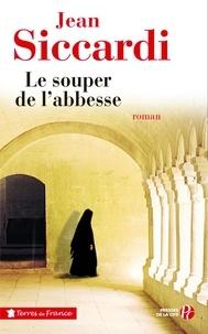 Jean Siccardi - Le souper de l'abbesse.