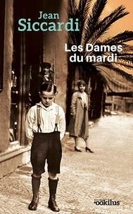 Jean Siccardi - Les Dames du mardi.