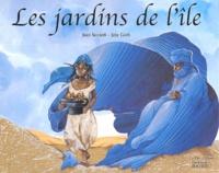 Jean Siccardi et Guth Joly - Les jardins de l'île.