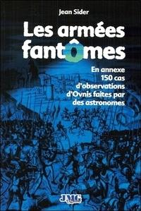 Jean Sider - Armées fantômes et autres multitudes spectrales.