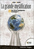 Jean Sider - La grande mystification - Tome 2, Des forces intelligentes inconnues ?.
