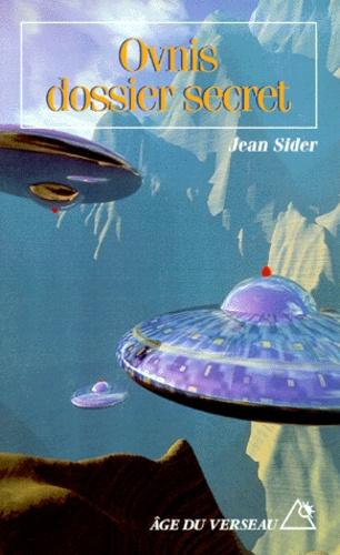 Jean Sider - Ovnis, dossier secret.
