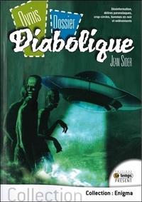 Jean Sider - Ovnis, dossiers diaboliques - Désinformation, délires paranoïaques, crop-circles, hommes en noir, et enlèvements.