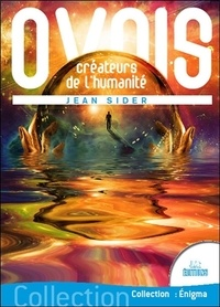 Jean Sider - OVNIs - Créateurs de l'humanité.