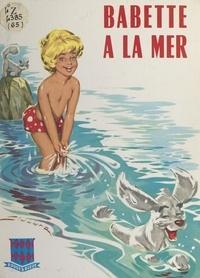 Jean Sidobre - Babette à la mer.