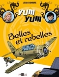 Jean Sidobre - Yum Yum Tome 2 : Belles et rebelles.
