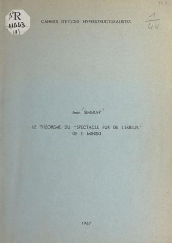 Le théorème du Spectacle pur de l'erreur de E. Minski
