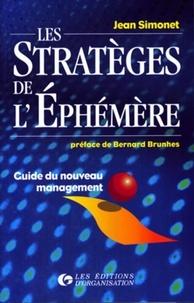 Jean Simonet - Les stratégies de l'éphémère - Guide du nouveau management.