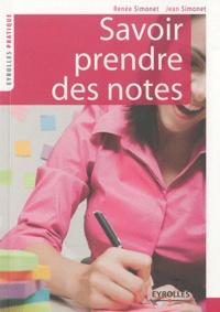 Jean Simonet et Renée Simonet - Savoir prendre des notes.