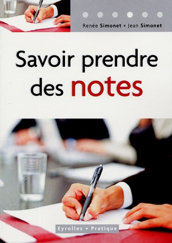 Jean Simonet - Savoir prendre des notes.