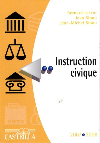 Jean Sinou et Jean-Michel Sinou - Instruction civique.