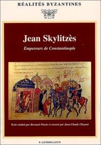 Jean Skylitzès - Empereurs de Constantinople.