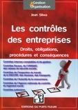 Jean Sliwa - Les contrôles des entreprises - Droits, obligations, procédures et conséquences.