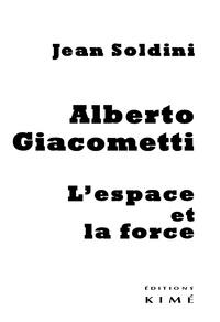 Alberto Giacometti - Lespace et la force.pdf