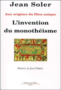 Galabria.be L'invention du monothéisme. Aux origines du dieu unique Image