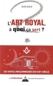 Ucareoutplacement.be L'art royal, à quoi ça sert ? Image