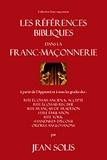 Jean Solis - Les Références bibliques dans la franc-maçonnerie.