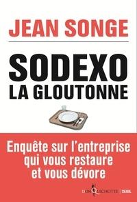 Jean Songe - Sodexo. La gloutonne.