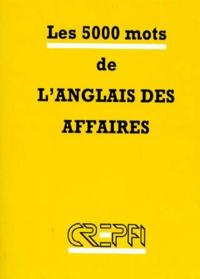 Jean Soubrier - LES 5000 MOTS DE L'ANGLAIS DES AFFAIRES.