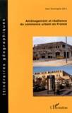 Jean Soumagne - Aménagement et résilience du commerce urbain en France.