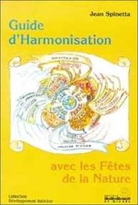 Jean Spinetta - Guide harmonisation avec les fêtes de la nature.